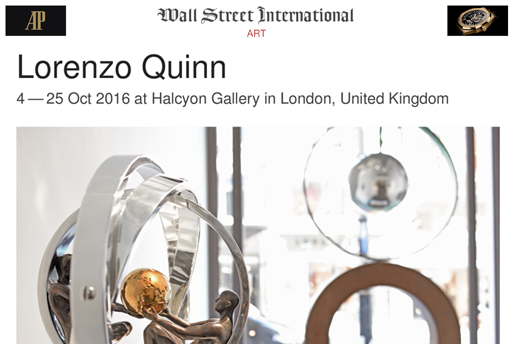 Wall Street International - Lorenzo Quinn - Press - October 2016