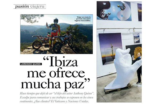 De Viajes - Ibiza me ofrece mucha paz - Lorenzo Quinn - Prensa - Abril 2016