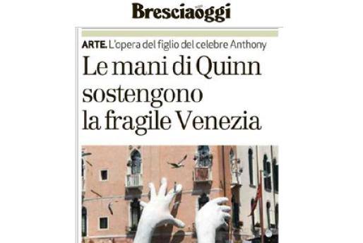 Bresciaoggi - Venice Biennale - Lorenzo Quinn - Press - May 2017