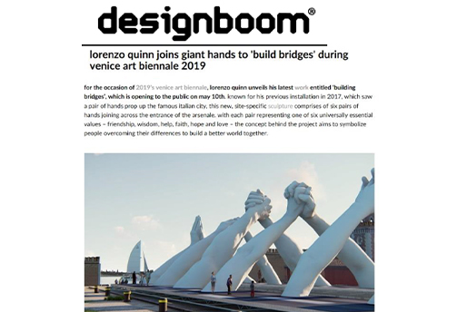 Designboom - Building Bridges - Lorenzo Quinn - Press - May 2019